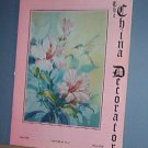 Magazine THE CHINA DECORATOR Free Ship in US Porcelain Painting May 1998