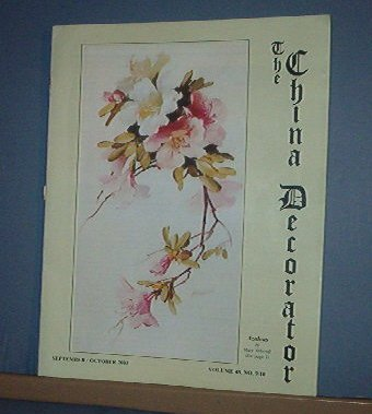Magazine THE CHINA DECORATOR Free Ship in US Porcelain Painting September October 2003