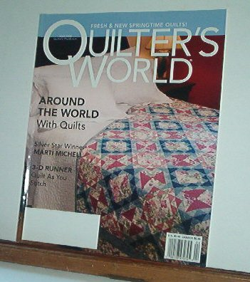 Magazine - Quilter's World Around the world w Quilts April 2005