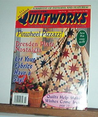 Magazine - Traditional Quiltworks No.46 November 1996 Pinwheel Pizzazz