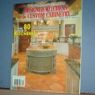 Magazines - Designer Kitchens & Custom Cabinetry, 11th Annual Edition