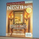 Magazines - American Dream Homes for August 20006