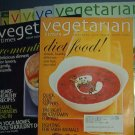 Magazines - Vegetarian Times - Entire year (9 issues) 2005 except July.