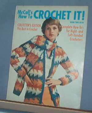 Crochet Pattern Magazine  - McCall's How to Crochet It - 1974