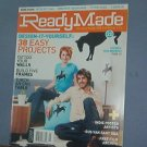 Magazine - ReadyMade - Do It Yourself  - April/May 2006