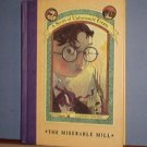 Books - A Series of Unfortunate Events, The Miserible Mill, HB
