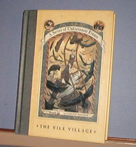 Books - A Series of Unfortunate Events, The Vile Village. Book the Seventh, First Edition, HB