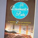 Books - The Drunkard's Path by Claire O'Donohue  - Someday Quilt Mystery - PB