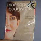 Magazine - Massage & Bodywork - Jan/Feb 2008, The Future of Massage