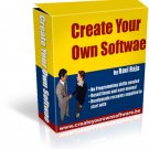 create your own softwares and resell .. earn big $$$