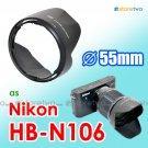 HB-N106 - JJC Lens Hood for Nikon 1 Nikkor VR 10-100mm f/4.0-5.6 V1 J2 J1 55mm