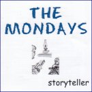 The Mondays - Storyteller