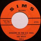 Willis, Hal - Doggin' In The U.S. Mail / The Battle Of Vietnam - Vinyl 45 Record on Sims - Country