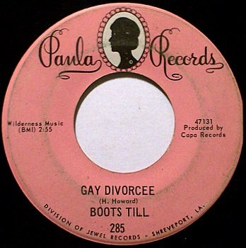 Till, Boots - Gay Divorcee / Two Lonely People - Vinyl 45 Record on Paula - Country