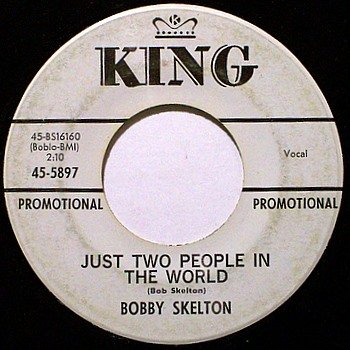 Skelton, Bobby - Just Two People In The World - Vinyl 45 Record - King White Label Promo - Country