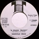 Nashville Crass - A Folkin' Trilogy / Grapplin' Guitars - Vinyl 45 Record - Triune Promo - Country