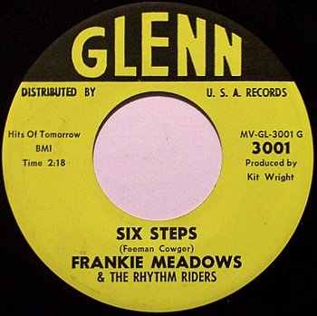Meadows, Frankie & The Rhythm Riders - Six Steps / Heart - Vinyl 45 Record on Glenn - Country