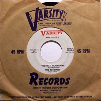 Kendalls, The - Highest Mountain / Don't Let Me In - Vinyl 45 Record on Varsity - Country