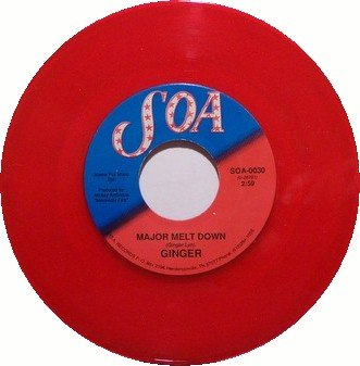 Ginger - Major Melt Down - Red Colored Vinyl - 45 Record on Soa - Female Country