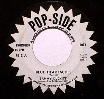 Duckitt, Sammy - Blue Heartaches / No Not Once - Vinyl 45 Record on Popside - Promo - COuntry