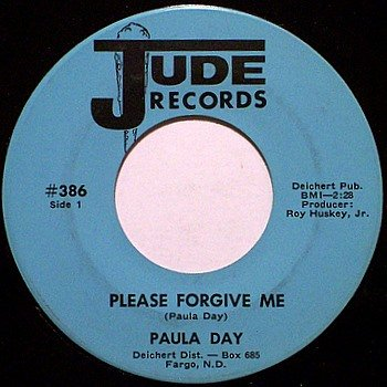 Day, Paula - Please Forgive Me / Ich Liebe Dich - Vinyl 45 Record on Jude - Female Country