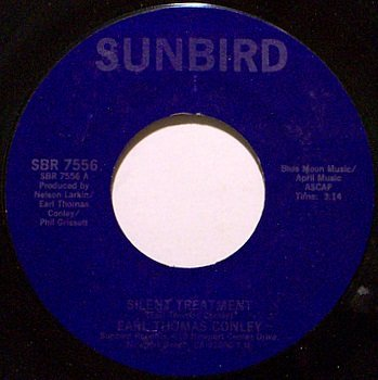 Conley, Earl Thomas - Silent Treatment / This Time I've Hurt Her More - Vinyl 45 Record on Sunbird
