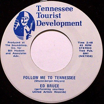 Bruce, Ed - Follow Me To Tennessee - Vinyl 45 Record - TN Tourist Development Theme - Country