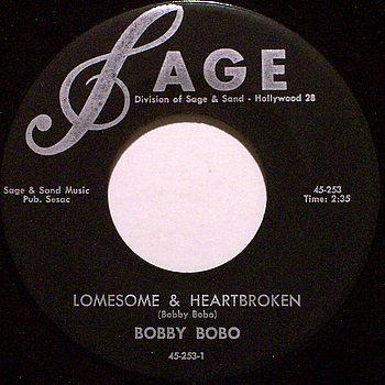 Bobo, Bobby - Lonesome & Heartbroken / My Sweet Love Ain't Around - Vinyl 45 Record - Country