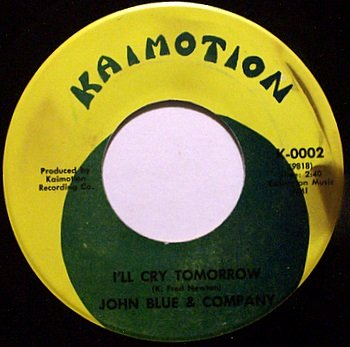Blue, John & Company - I'll Cry Tomorrow / I Married A Party Girl - Vinyl 45 Record - Country