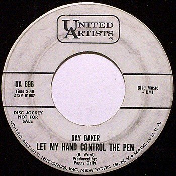 Baker, Ray - Let My Hand Control The Pen / Forty Steps - Vinyl 45 Record - Promo - Country