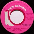 Adams, Shirley - You're Barking Up The Wrong Tree- Vinyl 45 Record on Shue - Promo - Country