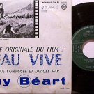 "L'eau Vive - Vinyl 45 Record 7"" EP - French Pressing - Guy Beart - 1958 Soundtrack"