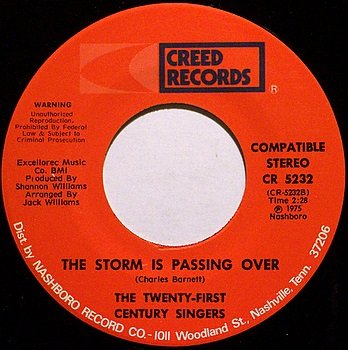 Twenty First Century Singers - Storm Is Passing / Gonna Build A Mountain - Vinyl 45 Record - Gospel