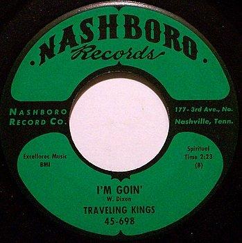 Traveling Kings - I'm Goin' / Now Lord - Vinyl 45 Record on Nashboro - Gospel