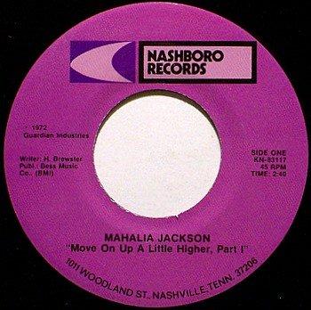 Jackson, Mahalia - Move On Up A Little Higher Part 1 / Part 2 - Vinyl 45 Record on Nashboro - Gospel