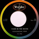 Harmonizing Four - Wade In The Water / We're Crossing Over - Vinyl 45 Record on Vee Jay - Gospel