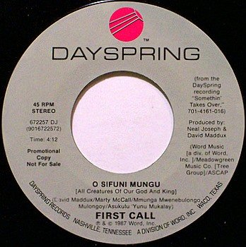 First Call - O Sifuni Mungu - Vinyl 45 Record - Promo - Christian