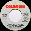 Dixon, Jessy - Jesus Is The Answer - White Label Promo Mono / Stereo - Vinyl 45 Record - Gospel