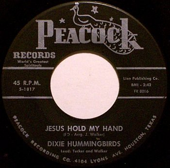 Dixie Hummingbirds - Jesus Hold My Hand / Leave Your Burdens There - Vinyl 45 Record