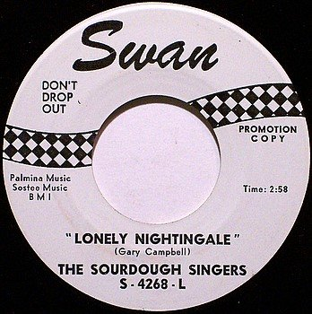 Sourdough Singers - Lonely Nightingale / Syrup Soppin' Shindig - Vinyl 45 Record - Swan Promo - Folk