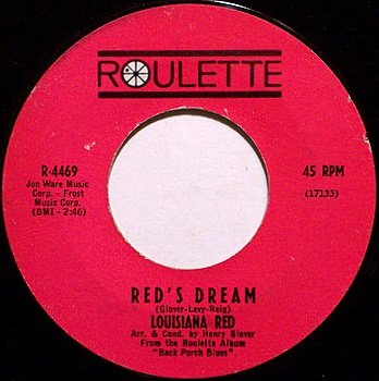 Louisiana Red - Red's Dream / Ride On Red Ride On - Vinyl 45 Record on Roulette - Blues