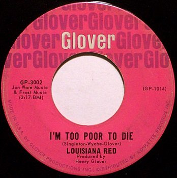 Louisiana Red - I'm Too Poor To Die / Sugar Hips - Vinyl 45 Record on Glover - Blues