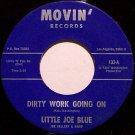 Little Joe Blue - Dirty Work Going On / Pretty Woman - Vinyl 45 Record on Movin - Blues