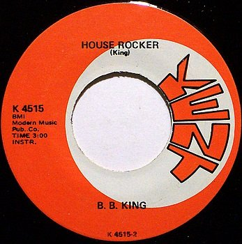 King, B.B. - House Rocker / Dreams - Vinyl 45 Record on Kent - BB - Blues