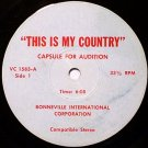 "Bonneville International Corporation - This Is My Country - Audition & Promo Spots - Vinyl 7"" Record"