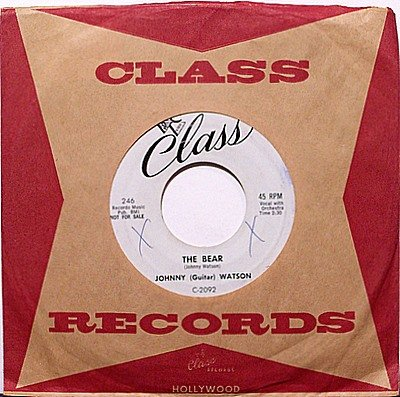 Watson, Johnny Guitar - The Bear / One More Kiss - Vinyl 45 Record on Class - R&B Soul