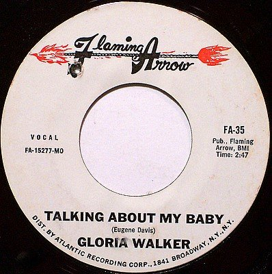 Walker, Gloria - Talking About My Baby / Chevelles - The Gallop - Vinyl 45 Record - R&B Soul
