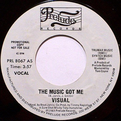 Visual - The Music Got Me - Vinyl 45 Record - White Label Promo - DJ Dance Soul