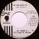 Turner, Ike & His Kings Of Rhythm - The New Breed - White Label Promo - Vinyl 45 Record on Sue