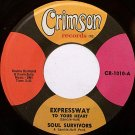 Soul Survivors - Expressway To Your Heart / Hey Gyp - Vinyl 45 Record on Crimson - R&B Soul